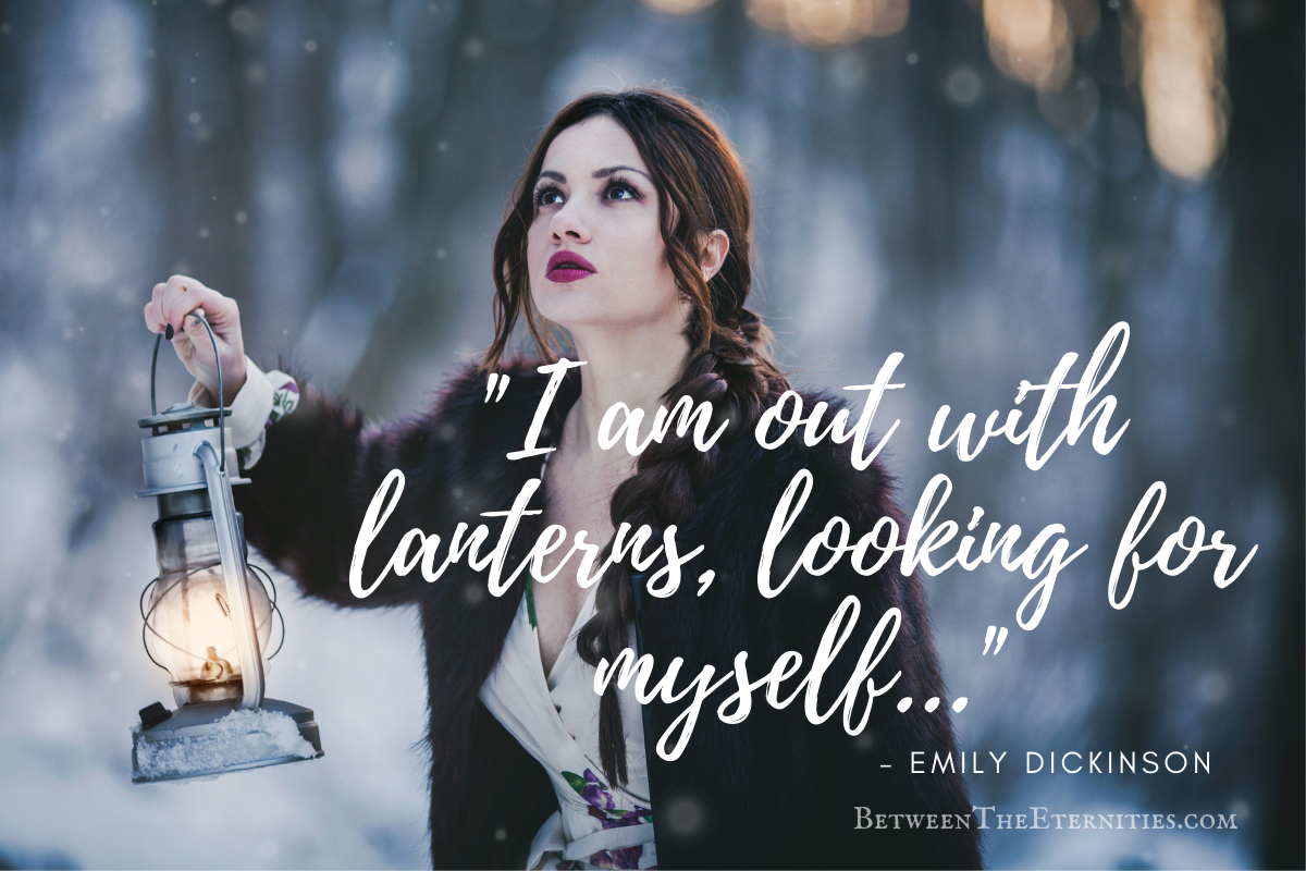 Woman with lantern and Emily Dickinson Quote